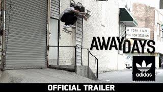Away Days - Official Trailer - Mark Gonzales, Dennis Busenitz & more - adidas Skateboarding [HD]