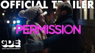 Permission Official Trailer