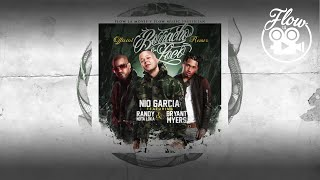 Nio Garcia feat Bryant Myers & Randy - Borracho & Loco (Remix) [Official Audio]