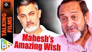 I Would Really Want Aamir Khan To Do Natsamrat's Hindi Remake | Mahesh Manjrekar