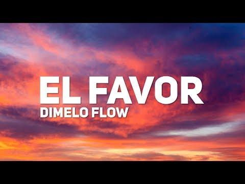 Dimelo Flow El Favor Letra ft. Nicky Jam Farruko Sech Zion Lunay