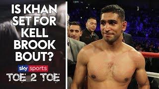 We ask Amir Khan if he'll fight Kell Brook | Toe 2 Toe Extra