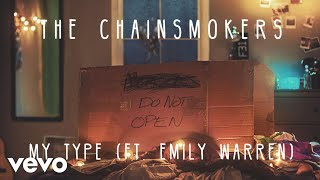 the chainsmokers - my type audio ft emily warren