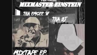 Blackwell featuring Mix-Master Einstein-I Want A BBW MME's Phat Bottom Anthem Mix