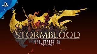 FINAL FANTASY XIV: Stormblood - Launch Trailer | PS4
