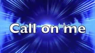 Call on me - Eric Prydz, lyrics