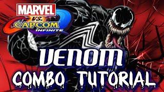 Marvel vs. Capcom Infinite(MvCI): VENOM COMBOS(6.6k+ Damage) - !Tutorial / Showcase!