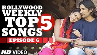 Bollywood Weekly Top 5 Songs | Episode 6 | Latest Hindi Songs | T-Series