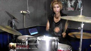 FAR EAST DIZAIN - 「INHALE」Drum Cover By Shina