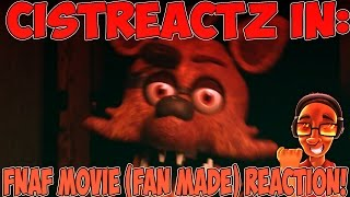 FNAF MOVIE (FAN MADE) REACTION | MY DUDE IS GETTING STUFFED!