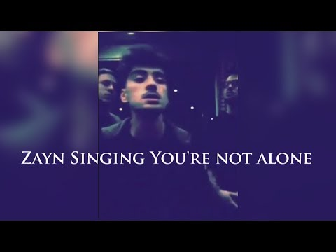 ZAYN SINGING YOU ARE NOT ALONE | NEW SONG | ZAYN COVER