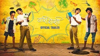 Yaari Dosti | Official Trailer | Marathi Movie