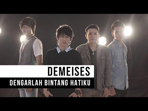 Download Lagu DEMEISES - Dengarlah Bintang Hatiku (Official Music Video) MP3