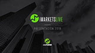 Presentación iMarketsLIVE 2018 - Aprender Forex - Gildardo López - iMLPower