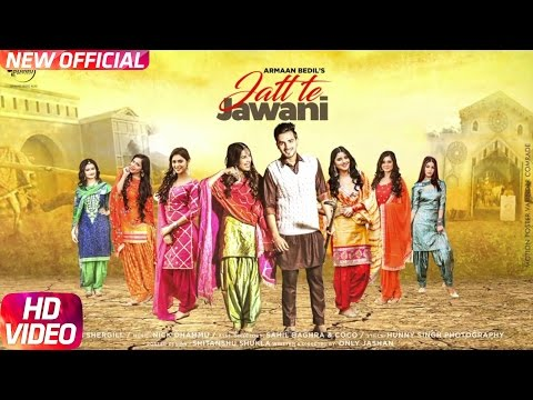 Xxx Mp4 Jatt Te Jawani Full Video Armaan Bedil Sara Gurpal Jashan Nanarh Speed Records 3gp Sex