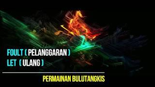 PERATURAN PERMAINAN BULUTANGKIS - (LAW OF BADMINTON)