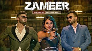 Zameer: Aarsh Benipal, Harsimran (Full Video)
