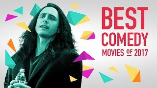 The Best Comedy Movies of 2017