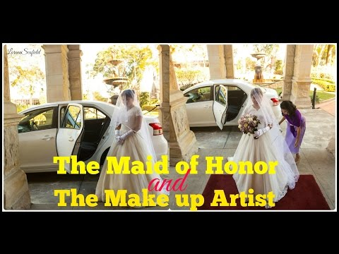 2016: The Maid of Honor and the Make up Artist || Wedding 2016