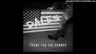 DALES - Young for the Summer