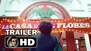 THE HOUSE OF FLOWERS Official Trailer (HD) Mexican Satirical Comedy Series