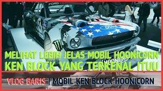 NGINTIP MOBIL KEN BLOCK (HOONICORN) || VLOG BARIS