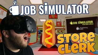 Job Simulator Gameplay  - I HATE CUSTOMERS! Convenience Store Clerk (HTC Vive VR Job Simulator)