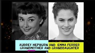 Audrey Hepburn and  Emma Ferrer | Grandmother and granddaughter
