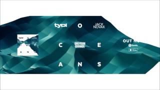 tyDi & Jack Novak feat. Greyson Chance - Oceans (Official Music Video)
