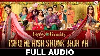 Ishq Ne Aisa Shunk Baja Ya - Full Audio | Love U Family | Salman Yusuff Khan, Aksha P & Kashyap
