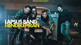Lapsus Band - Hendikepiran (Official Video 4K)