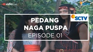 Pedang Naga Puspa - Episode 01