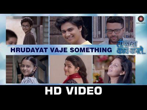 Hrudayat Vaje Something | Ti Saddhya Kay Karte | Ankush Chaudhari & Tejashree Pradhan