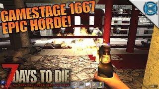 GAMESTAGE 1667 EPIC HORDE!   7 Days to Die   Let's Play Gameplay Alpha 16   S16E63