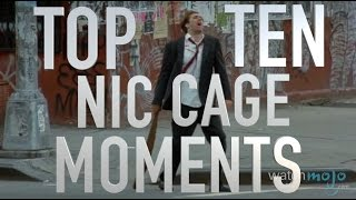 Top 10 Nicolas Cage Moments (Quickie)