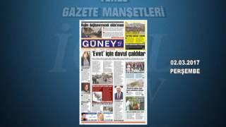 GAZETE MANŞETLERİ 02.03.2017