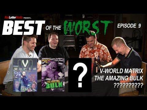 Best of the Worst V World Matrix The Amazing Bulk and
