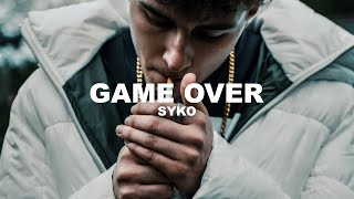 SYKO - GAME OVER (prod. by Exetra Beatz) [Official Video]