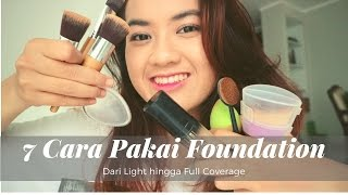 7 Cara Pakai Foundation - Dari Light Hingga Full Coverage menggunakan Makeup Tool Berbeda