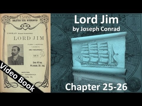 Chapter 25-26 - Lord Jim by Joseph Conrad