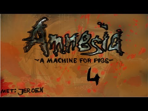 amnesia a machine for pigs ep4 - i need to get the fack out of here!!!!!!