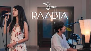 Raabta (Cover) | Twin Strings ft. Manav and Pavitra