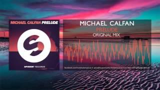 [House] Michael Calfan - Prelude (Original Mix)