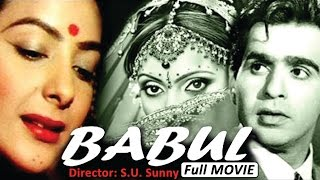 Babul (1950) Full Movie | Old Classic Hindi Films by MOVIES HERITAGE