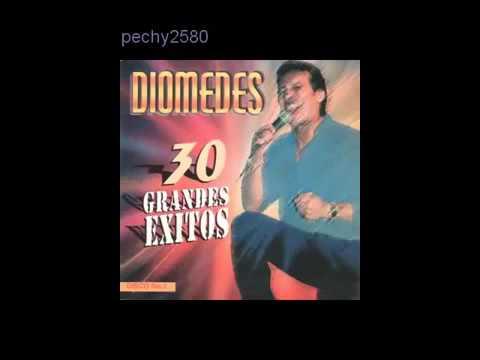Diomedez diaz 30 exitos