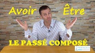Learn French - Le Passé Composé ETRE or AVOIR in Compound Tenses? (IN FRENCH)