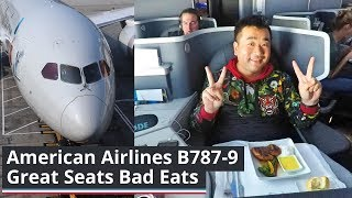 """WHAT A FLIGHT! American Airlines B787-9  """"Great Seats Bad Eats"""""""