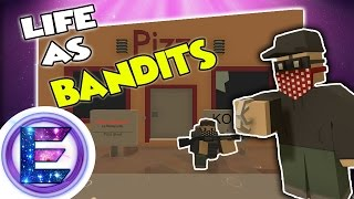 ROBBING ADMINS !?  - At our secret hideout -  Life as bandits - Unturned RP