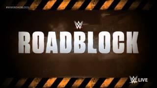 2016 : WWE Roadblock Theme Song