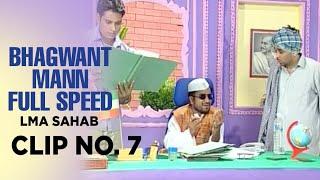 Bhagwant Mann Full Speed   LMA Sahab   Clip No. 7